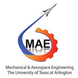 Department of Mechanical and Aerospace Engineering University of Texas at Arlington